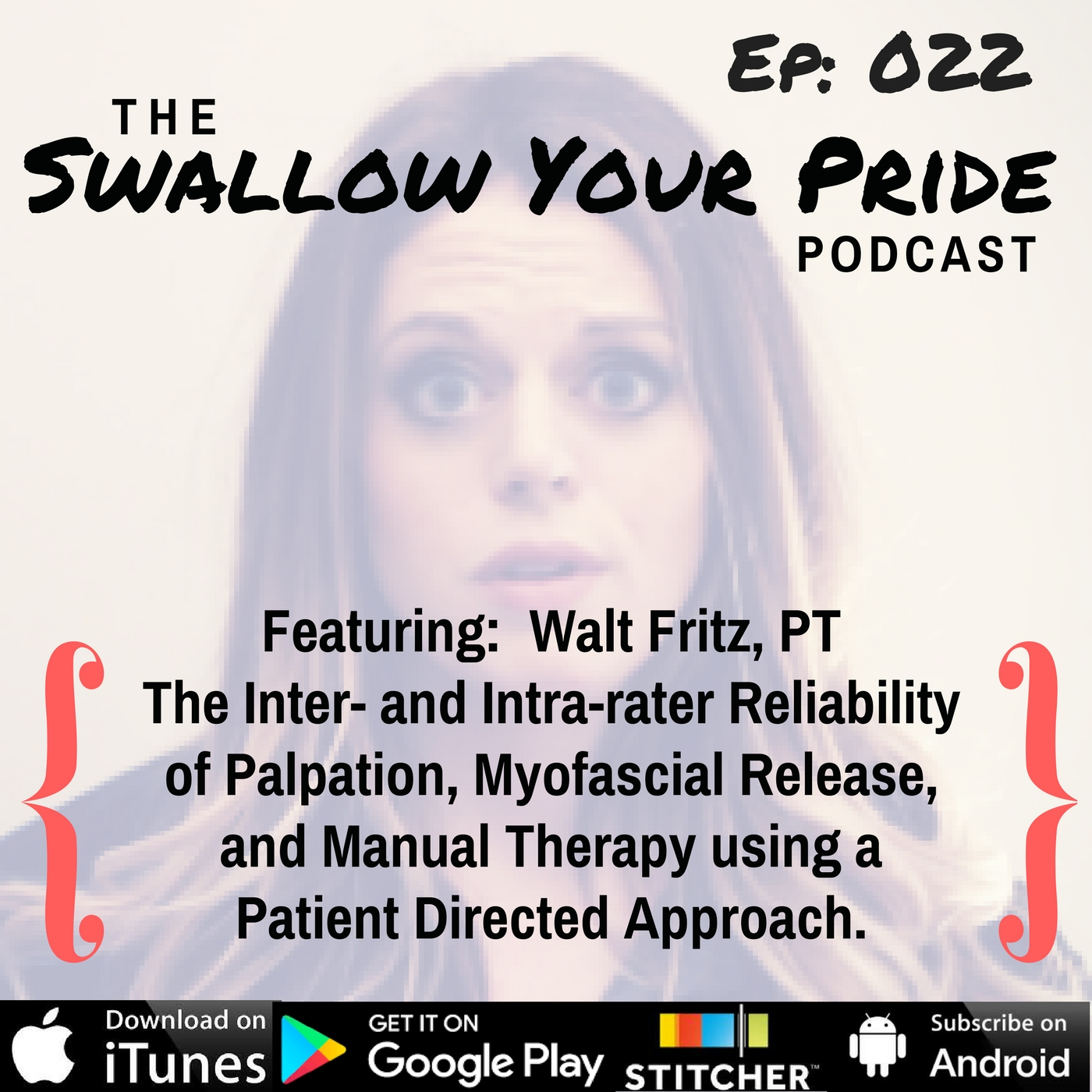 Swallow Your Pride Podcast 022 Walt Fritz Pt Mobile Fees
