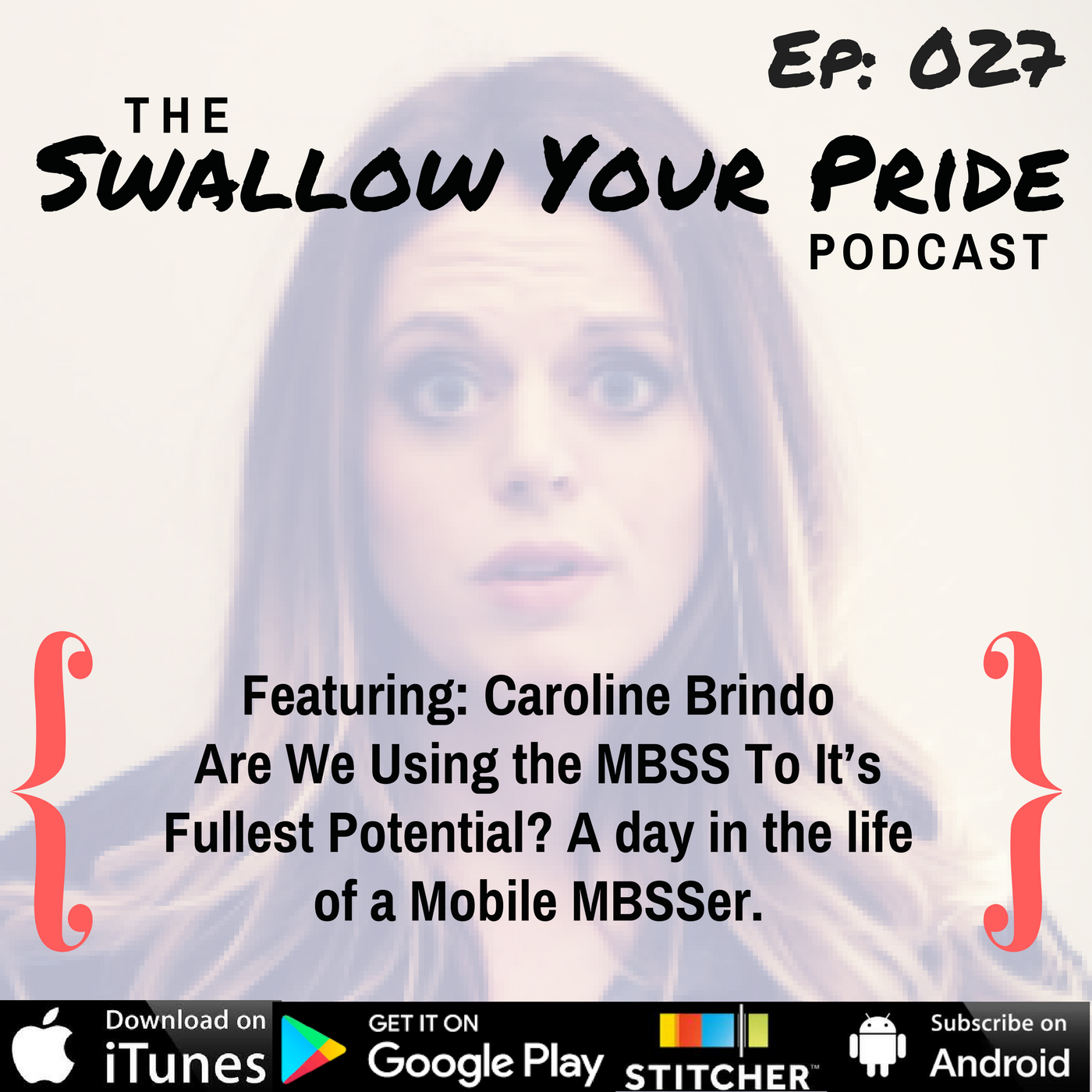 027 – Caroline M. Brindo, MA/CCC-SLP, BCS-S – Are We Using the MBSS To It's Fullest Potential? A Day In The Life Of A Mobile MBSSer.