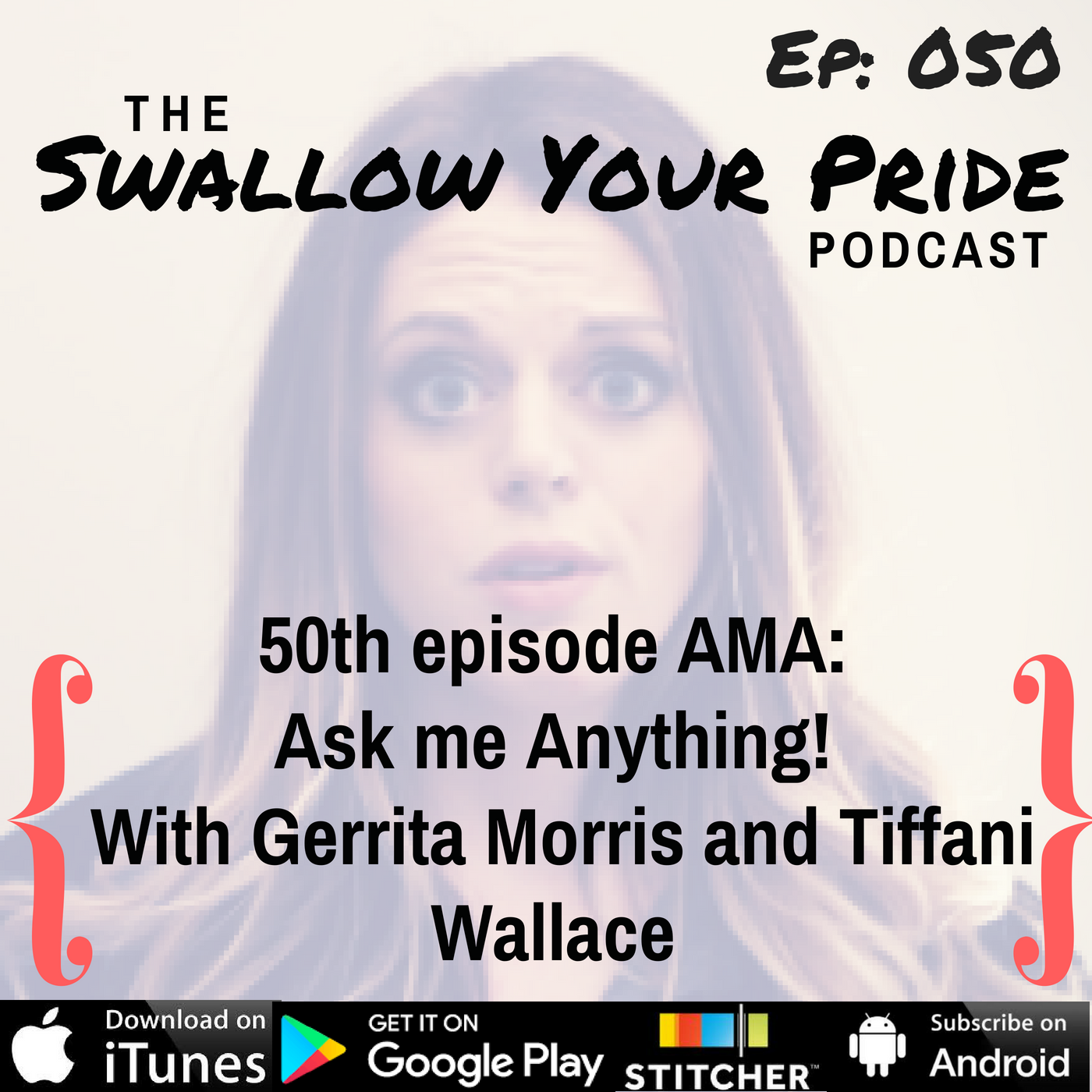 50th episode AMA: Ask me Anything! With Gerrita Morris and Tiffani Wallace